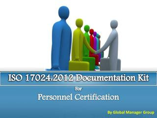 Overview on ISO 17024:2012 Documentation