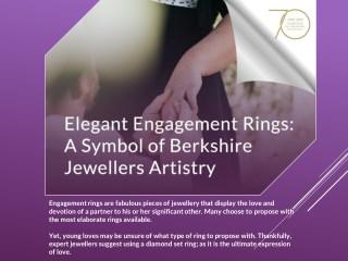 Elegant Engagement Rings: A Symbol of Berkshire Jewellers Artistry