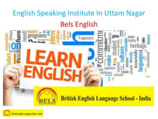 English Speaking Institute In Uttam Nagar