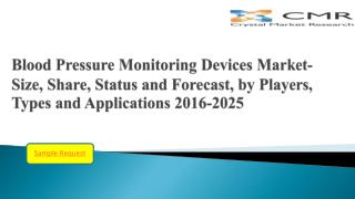 Blood Pressure Monitoring Devices Market Competitive Analysis & Forecast by 2016 – 2025