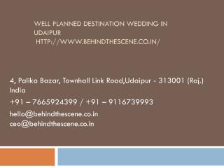 Well planned destination wedding in Udaipur