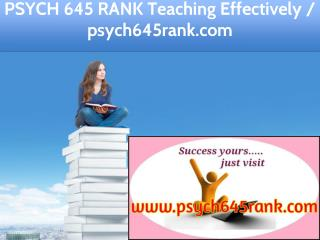PSYCH 645 RANK Teaching Effectively / psych645rank.com