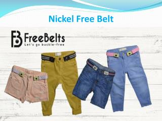 Nickel Free Belt Now in Demand