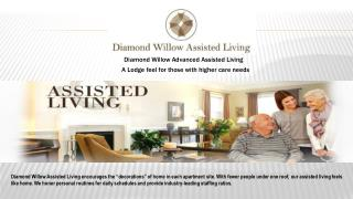 Memory Care- Diamond Willow Assisted Living