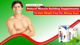 Natural Muscle Building Supplements to Gain Weight Fast for Skinny Guys