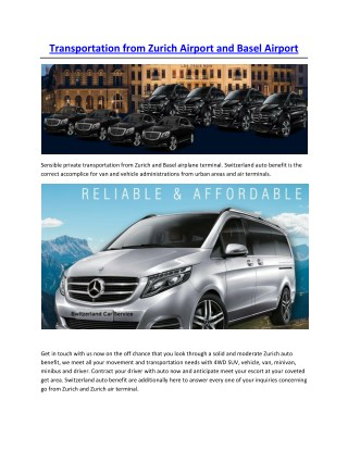 Transportation from Zurich Airport and Basel Airport