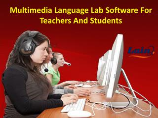 Multimedia Language Lab Software For Teachers And Students