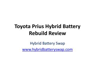 Toyota Prius Hybrid Battery Rebuild Review