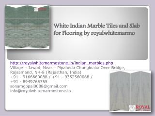 White Indian Marble Tiles and Slab for Flooring by royalwhitemarmo
