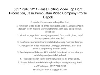 0857.7940.5211 - Jasa Editing Video Top Light Production, Jasa Pembuatan Video Company Profile Di Jakarta