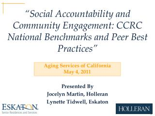 """Social Accountability and Community Engagement: CCRC National Benchmarks and Peer Best Practices"""