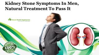 Kidney Stone Symptoms in Men, Natural Treatment to Pass It