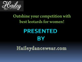 Outshine your competition with best leotards for women!
