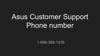 Asus Customer Support Phone number