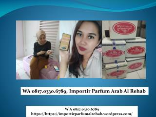 WA 0817.0330.6789,  Distributor parfum al rehab review