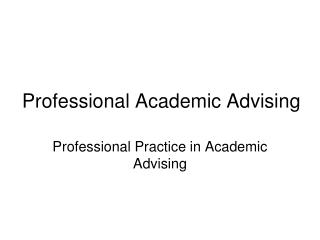 Professional Academic Advising