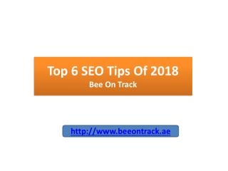 Top 6 SEO Tips 2018