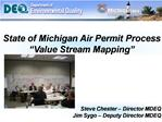 State of Michigan Air Permit Process  Value Stream Mapping
