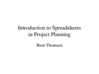 Introduction to Spreadsheets in  Project Planning