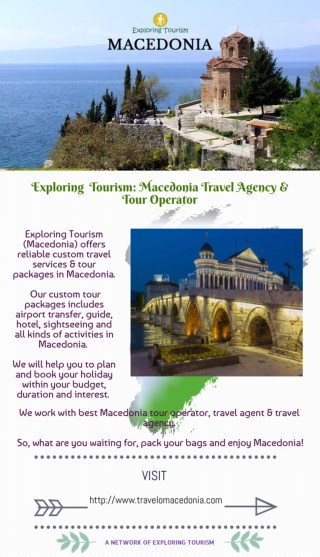 Exploring Tourism: Macedonia Travel Agency & Tour Operator