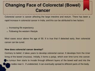 Changing Face of Colorectal (Bowel) Cancer