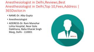 Anesthesiologist in Delhi,Reviews,Best Anesthesiologist in Delhi,Top 10,Fees,Address | 365Doctor.in