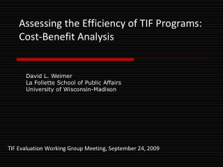 Assessing the Efficiency of TIF Programs: Cost-Benefit Analysis