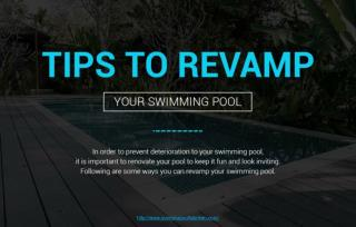 Ways to revamp your swimming pool