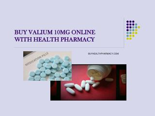 Commonly used drug for treating anxiety disorder | buy Valium 10mg