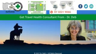 Get Travel Health Consultant From - Dr. Deb