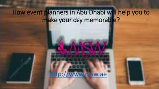 How event planners in abu dhabi will help you to make your day memorable