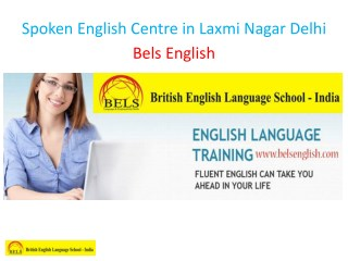 Spoken English Centre in Laxmi Nagar Delhi