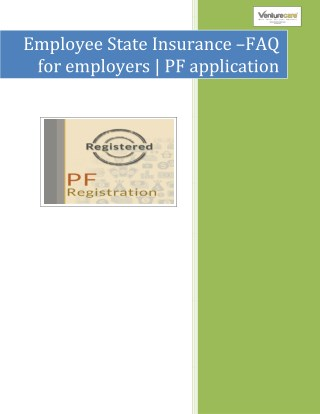 Venture Care - Employee State Insurance –FAQ for employers | pf application