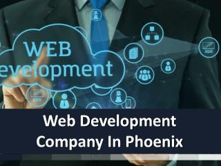 Top Web Development Company In Phoenix