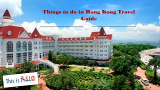 Things to do in Hong Kong Travel Guide
