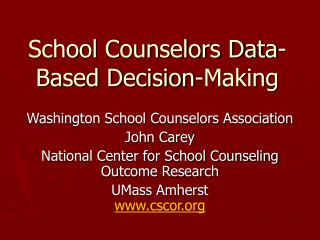 School Counselors Data-Based Decision-Making