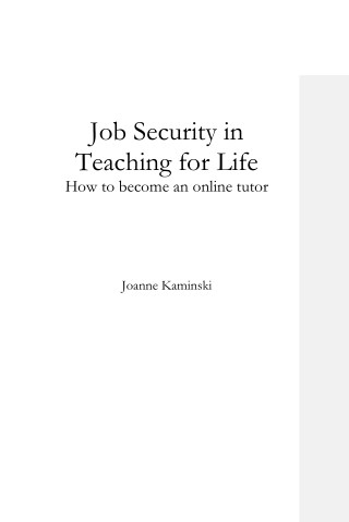 Job Security in Teaching for Life: How to Become an Online Tutor