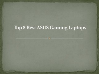 Top 8 best asus gaming laptops