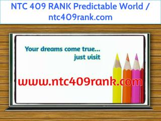 NTC 409 RANK Predictable World / ntc409rank.com