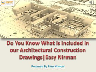 Do You Know What is included in our Architectural Construction Drawings | Easy Nirman