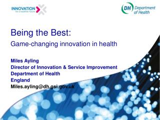 Being the Best: Game-changing innovation in health