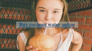 Buy coconut water online