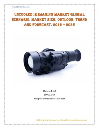 Uncooled IR Imaging Market Global Scenario, Market Size, Outlook, Trend and Forecast, 2016 – 2025