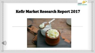 Kefir Market Research Report 2017