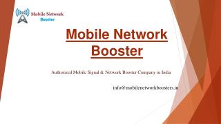 Mobile Signal Booster Dealer in Delhi, 2G 3G CDMA Mobile Network Booster India