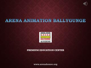 Animation Training Centre in Kolkata - Arena Animation Ballygunge