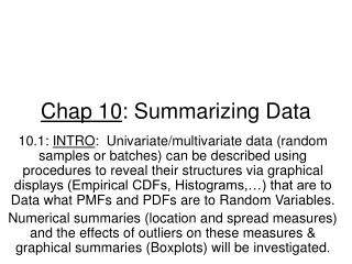 Chap 10 : Summarizing Data