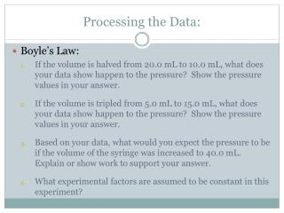 Processing the Data: