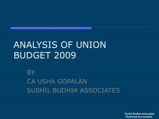 ANALYSIS OF UNION BUDGET 2009