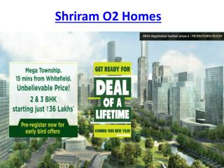 Shriram O2 Homes - New launch Apartments in Bangalore